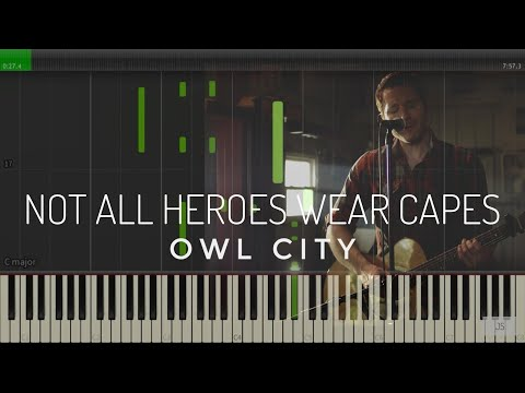 Not All Heroes Wear Capes by Owl City | Piano Tutorial ...