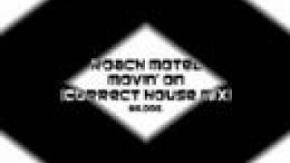 Roach Motel ~ Movin