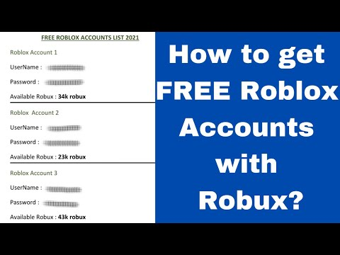 How To Get Free Roblox Accounts 2021 | Roblox Accounts with Robux thumbnail