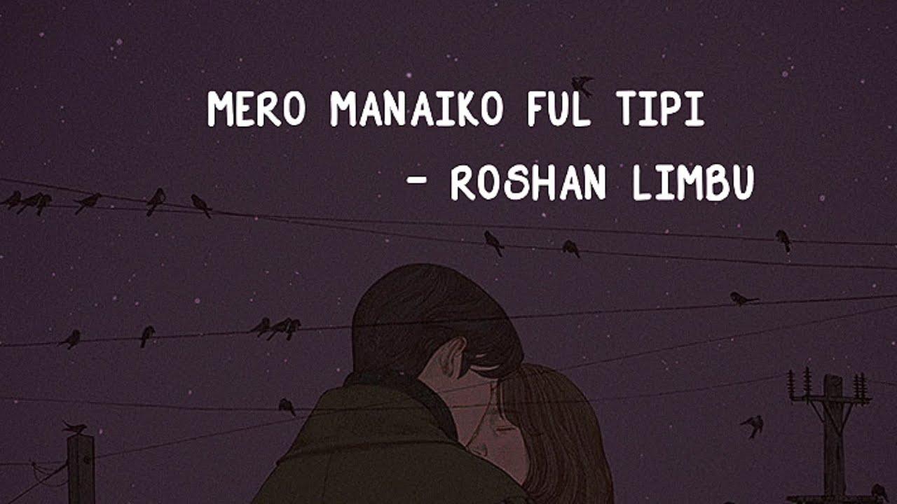 Download Mero Manaiko Phool Tipi Cover  -Roshan Limbu