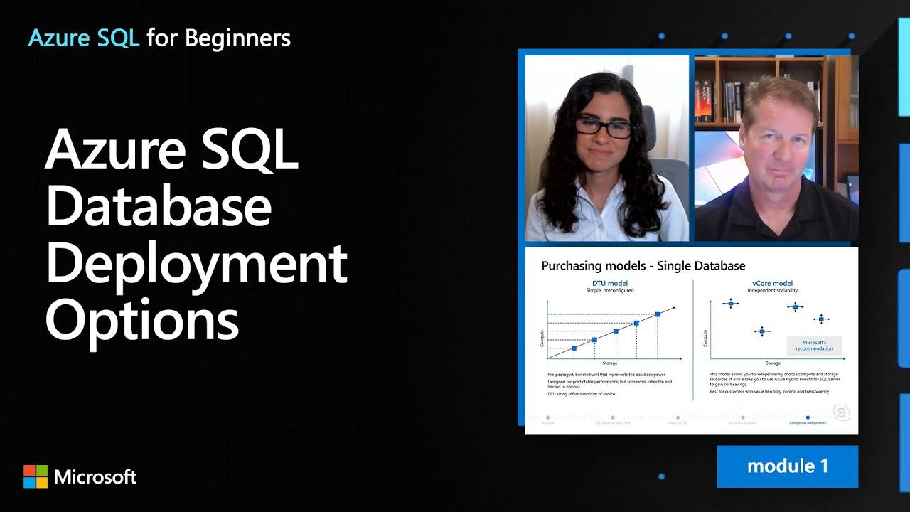 Azure SQL Database Deployment Options | Azure SQL for beginners (Ep. 9)