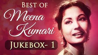 Meena Kumari Superhit Songs Collection - Jukebox 1 - Bollywood Evergreen Old Songs