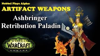 Ashbringer - Paladin Artifact - Legion Alpha [LORE SPOILERS]