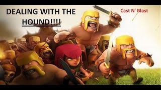 How to Deal With a Hound in the CC. Clash of Clans War Strategy