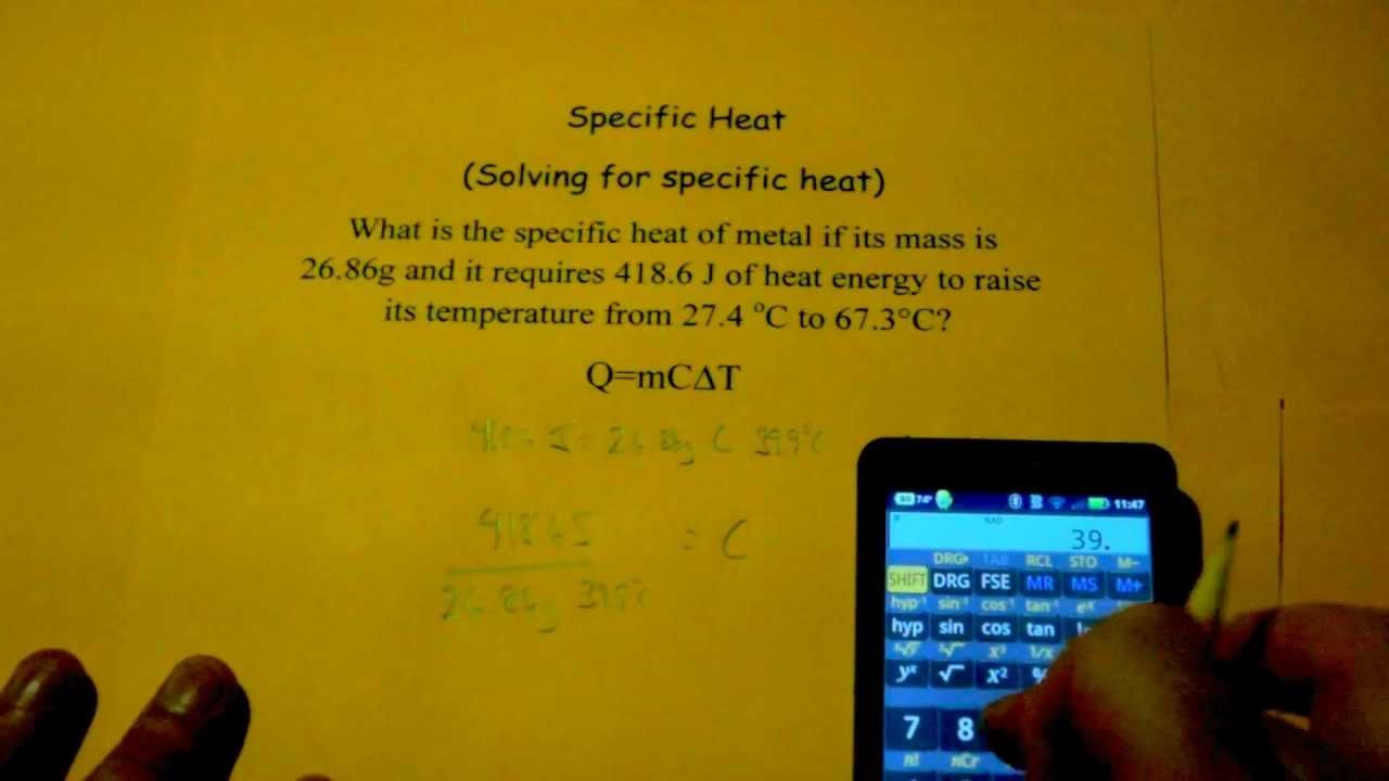 Specific Heat (Solving for Specific Heat)