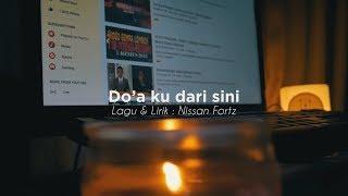 Nissan fortz - 'Do'aku dari sini' #prayforlombok [Official Music Video]