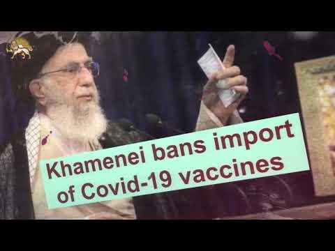 Khamenei bans import of Covid-19 vaccines