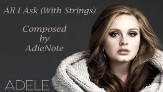 Adele - All I Ask (Karaoke / Cover AdieNote Instrument With Strings )
