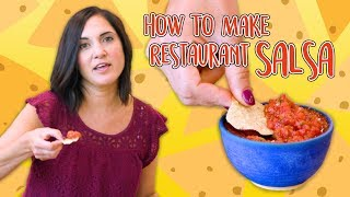 How to Make Restaurant-Quality Salsa | Food 101 | Well Done