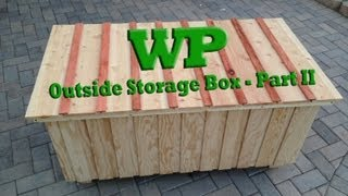 Outside Storage Box - Part II