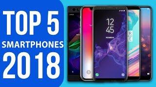 Top 5 Smartphones 2018: iPhone X vs Galaxy S9 vs OnePlus 5T vs Razer Phone vs Huawei P20 Pro