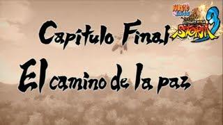 Naruto Shippuden Ultimate Ninja Storm 3 Español Capítulo Final El Camino de la Paz + Creditos Ending