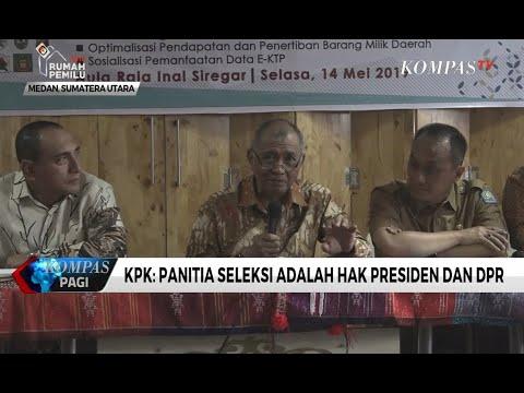 KPK: Panitia Seleksi adalah Hak Presiden dan DPR