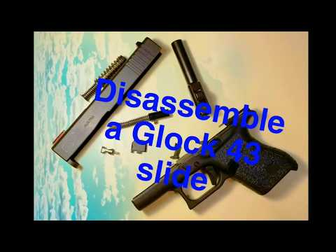 How to disassemble a Glock 43 slide!