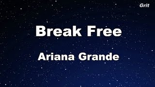 Break Free -  Ariana Grande Karaoke【Guide Melody】