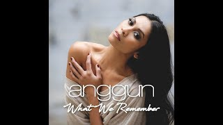 Anggun - What We Remember (Official Lyric Video)