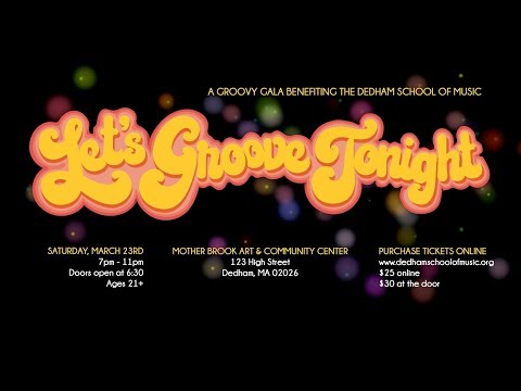 Dedham School of Music Groovy Gala 2019