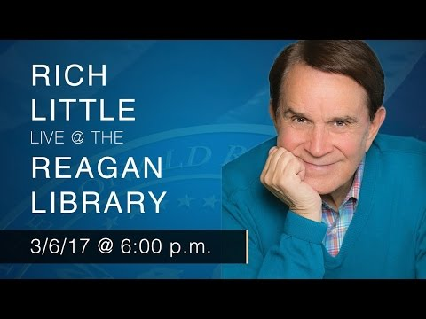 A Reagan Forum with Rich Little — 3/6/2017 @ 6PM PST