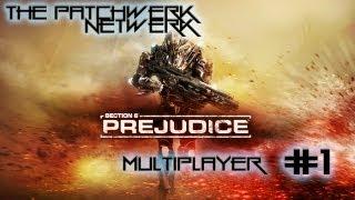 Section 8: Prejudice - Multiplayer #1