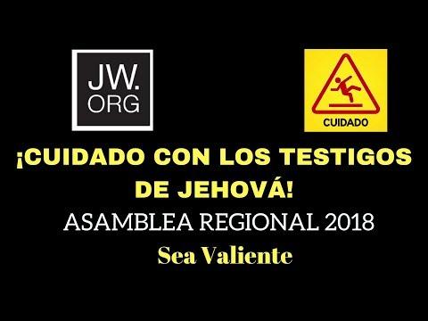 """Análisis de la asamblea regional 2018 """"Sea Valiente"""" ¡CUIDADO CON LOS TESTIGOS DE JEHOVÁ!"""