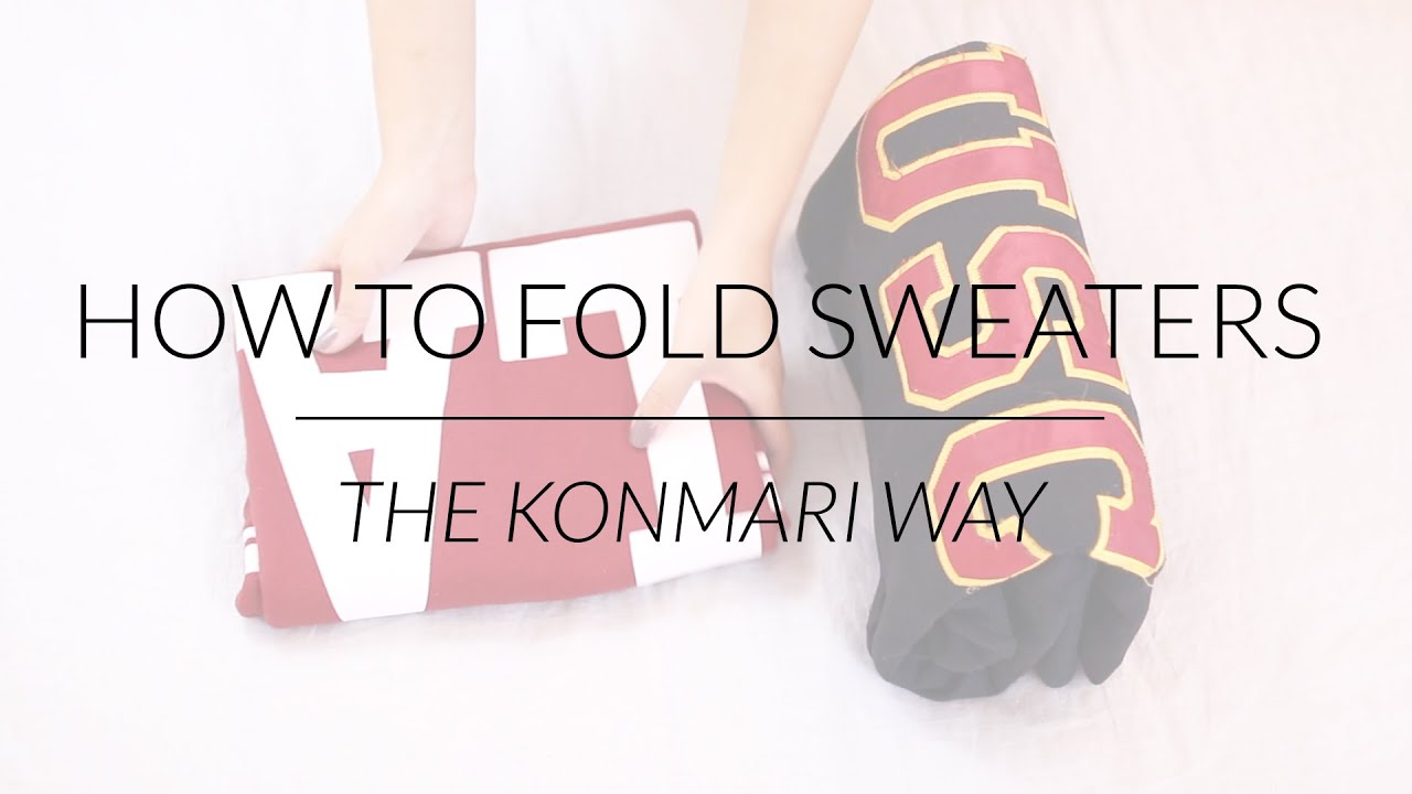 how to fold sweaters hoodies konmari method by marie kondo youtube. Black Bedroom Furniture Sets. Home Design Ideas