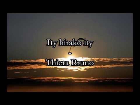Ity hirako ity - Thiera Bruno