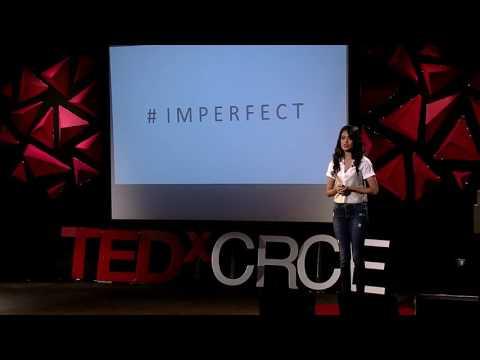 Turning Imperfect on it's head  SarahJane Dias  TEDxCRCE
