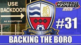 Backing the Boro FM18   NUNEATON   Part 31   SEASON FINALE   Football Manager 2018