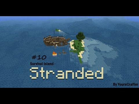 Minecraft Stranded Survival #10: Vùng đất mới :D