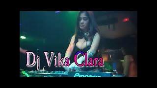 Dj Vika Clara Baby don't go mantab abiss... #LOWI  2019