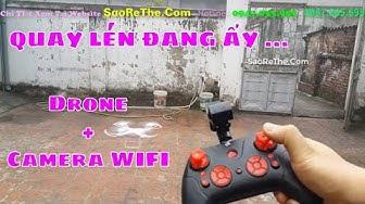 ✈🛩🚀 MỞ HỘP + BAY THỬ  -  Drone Có Camera WIFI GIÁ MỀM  - Drone WIFI Camera