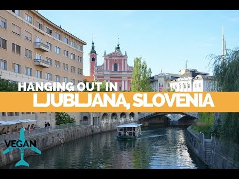 Vegan Travel to Ljubljana, Slovenia