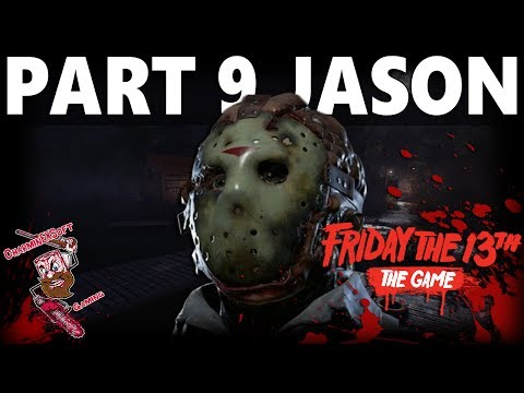 "Friday the 13th The Game | Part 9 Jason Gameplay - Higgins Haven Map ""All Exclusive Part 9 Kills"""