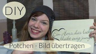 Potchen -  Schriftzug auf Holz übertragen I Do it yourself I Deko Ideen I Deutsch - Finola 2016