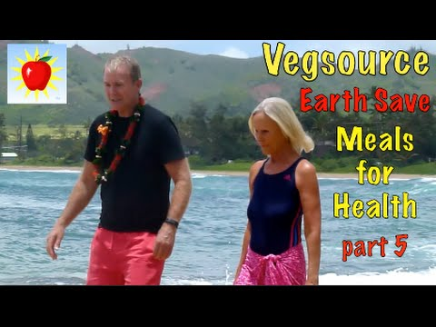 Vegsource Earth Save Meals for Health part 5