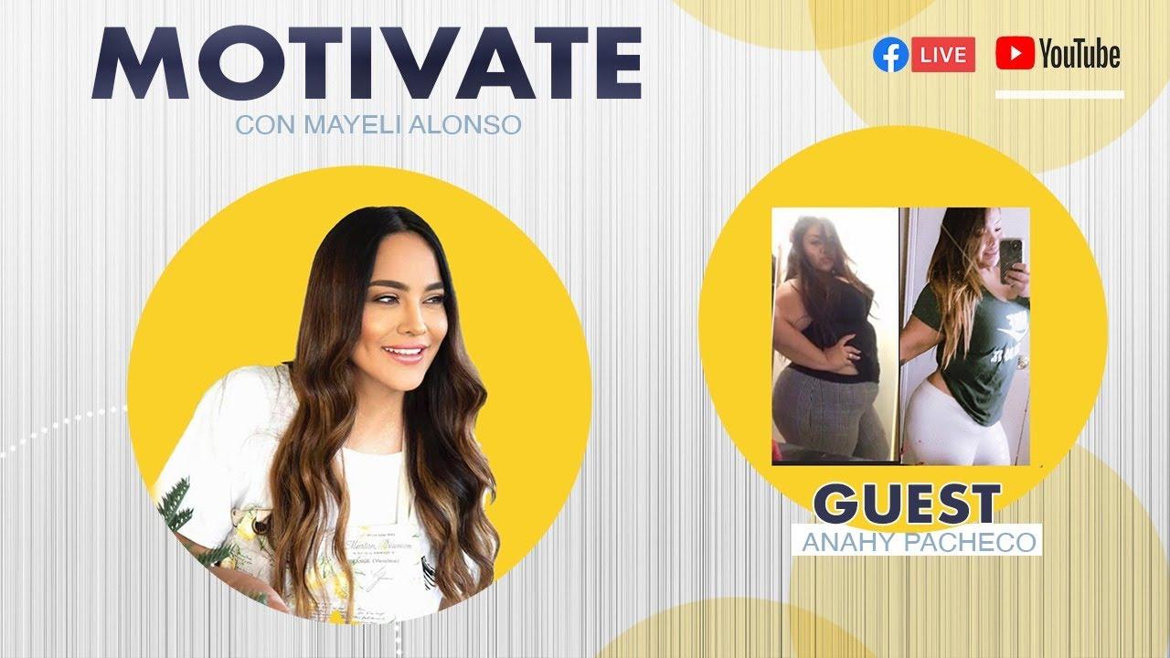 Motivate Con Mayeli Alonso (Episodio 3)