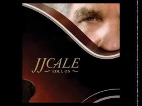 Jj Cale Biografija Youtube