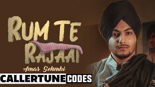Rum Te Rajaai (Callertune Code) | Amar Sehmbi | Desi Crew | Latest Punjabi Songs 2019
