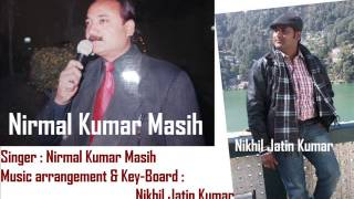 Ye Bible meri zindagi hai_Hindi Christian worship song_Nikhil Jatin Kumar_Aligarh