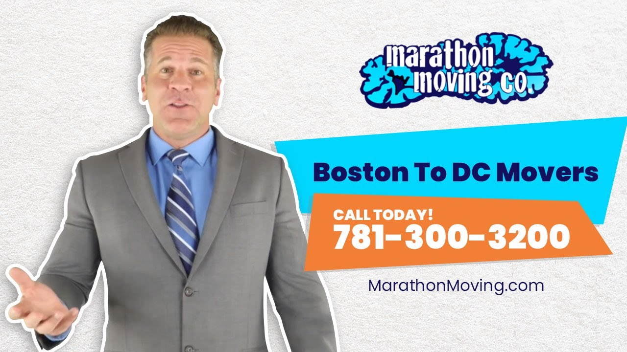 Download Boston To DC Movers   781-300-3200   Marathon Moving 🚚 Is Your Boston to DC Moving Company