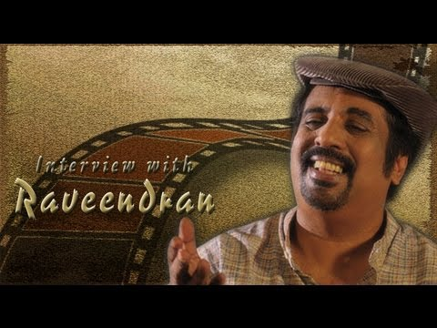 Interview with Malayalam Actor Raveendran | Webindia123.com