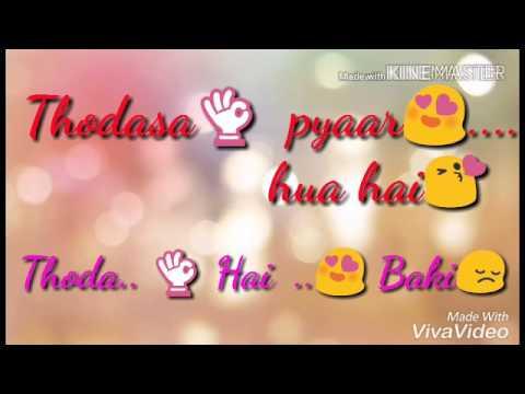 Thoda sa pyar hua hai .whats app status video