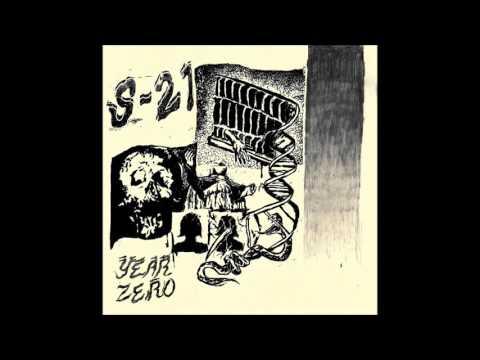 """S-21 - Year Zero 7"""""""