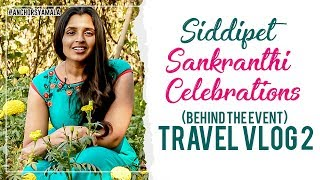 Siddipet Sankranthi Celebrations | Behind the Event | Travel VLog 2 | Anchor Syamala