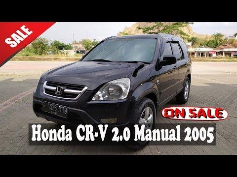 Jual Honda CRV 2.0 Manual 2005 (Gen2) - Info Lengkap Cek Deskripsi