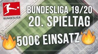 1. Bundesliga Tipps - 500€ EINSATZ! 20. Spieltag 19/20 | Meine Wett-Empfehlungen (Sportwetten Tipps)