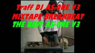 MIXTAPE BREAKBEAT - TRAFF DJ AS ONE V3 FUNGKI