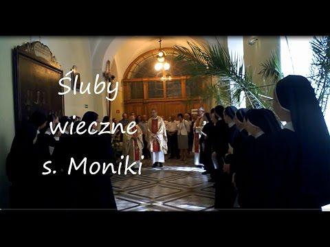 Śluby wieczyste s. Moniki
