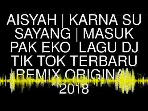 Download Dj Karna Su Sayang Tik Tok