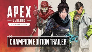 Apex Legends Champion Edition Trailer